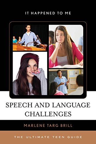 Speech and Language Challenges: The Ultimate Teen Guide (It Happened to Me Book 40) (English Edition)