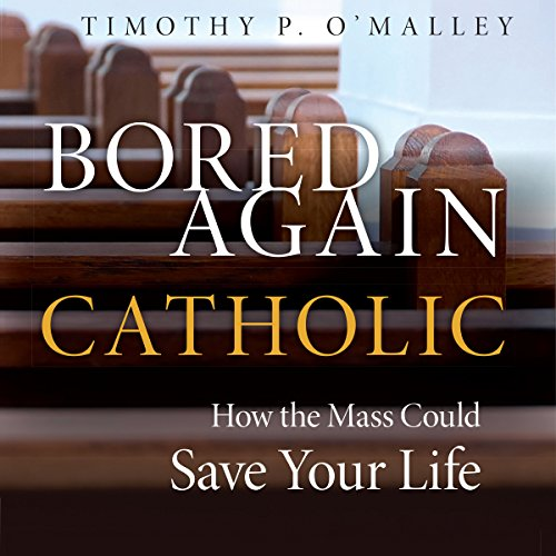 Bored Again Catholic audiobook cover art