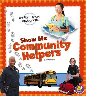 Show Me Community Helpers[SHOW ME COMMUNITY HELPERS][Paperback]