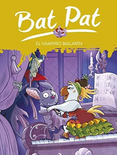 El vampiro bailarín (Serie Bat Pat)