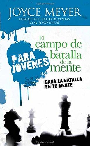 El Campo de batalla de la mente para j??venes - Pocket Book: Gana la batalla en tu mente (Spanish Edition) by Joyce Meyer (2014-12-28)