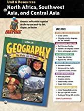 North Africa, Southwest Asia, and Central Asia - Unit 6 Resources (Teacher's Guide) (Glencoe Geography - The World and Its People)