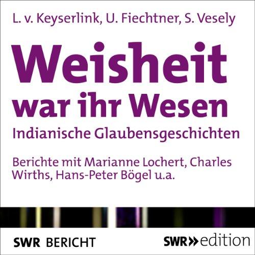 Weisheit war ihr Wesen audiobook cover art