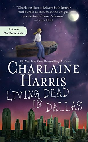 Living Dead in Dallas (Sookie Stackhouse/True Blood, Band 2)