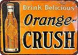 New Tin Sign Drink Delicious Orange Crush Vintage Aluminum Metal Sign