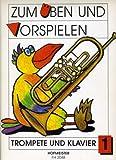 Friedrich Hofmeister Musikverlag GmbH ZUM UEBEN + VORSPIELEN 1 - arrangiert für Trompete - Klavier [Noten/Sheetmusic] Komponist: Philipp...