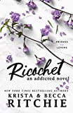 Ricochet : An Addicted Novel (English Edition)