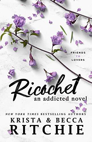 Ricochet : An Addicted Novel (English Edition)