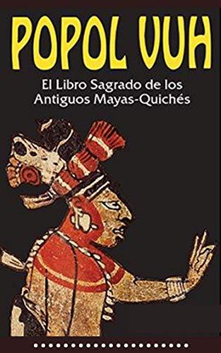 POPOL VUH: español (Spanish Edition)