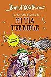 La increíble historia de... mi tía terrible (Colección David Walliams)