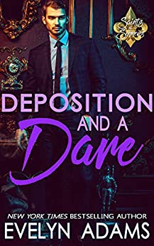 Deposition and a Dare (Saints and Sinners Book 1) by [Evelyn Adams]