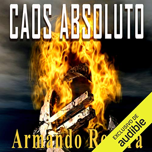 Caos absoluto [Absolute Chaos]  By  cover art