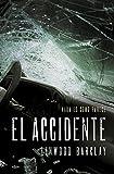 El accidente (Spanish Edition)