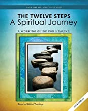 By Author THE TWELVE STEPS A Spiritual Journey A Working Guide for Healing