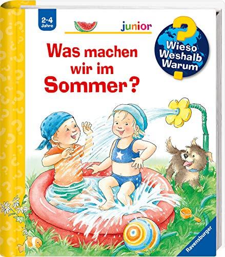 Was machen wir im Sommer? (Wieso? Weshalb? Warum? junior, Band 60)