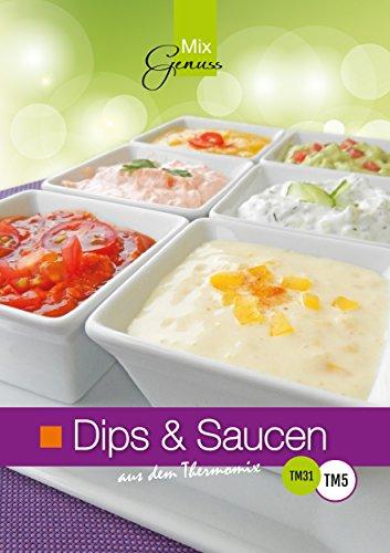 Dips & Saucen: aus dem Thermomix