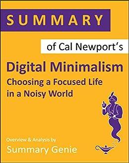 Summary of Cal Newport's Digital Minimalism by [Summary  Genie]