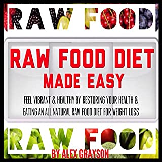 Raw Food Diet Made Easy audiobook cover art