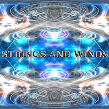 Strings and Winds