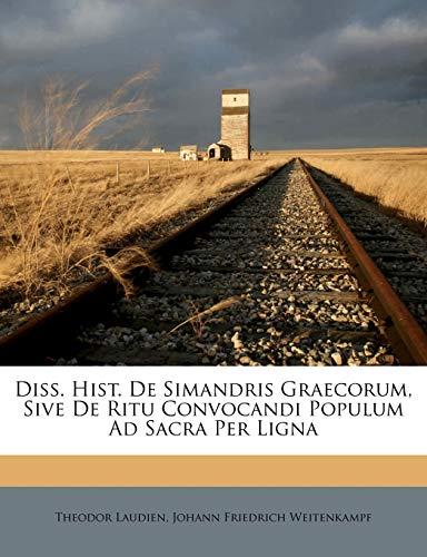 Diss. Hist. de Simandris Graecorum, Sive de Ritu Convocandi Populum Ad Sacra Per Ligna