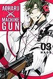 Aoharu X Machinegun, Vol. 3 (Aoharu x Machine Gun, 3)