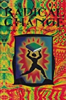 Radical Change: Books for Youth in a Digital Age: 0 by Unknown(1999-02-01)