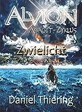 Alvion - Zwielicht ( Abagit-Zyklus) (Alvion (Abagit-Zyklus) 1)