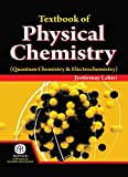 Textbook Of Physical Chemistry (Quantum Chemistry & Electrochemistry)