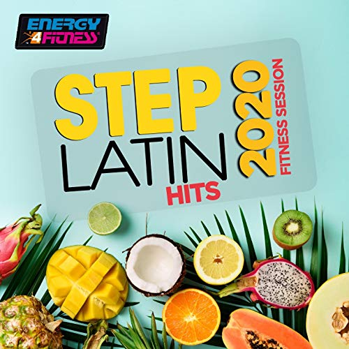 Step Latin Hits 2020 Fitness Session (15 Tracks Non-Stop Mixed Compilation for Fitness & Workout - 132 Bpm / 32 Count)