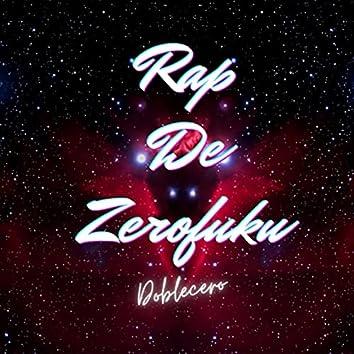 Rap de Zerofuku