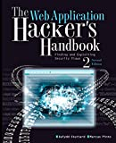 The Web Application Hacker's Handbook: Finding and Exploiting Security Flaws - Dafydd Stuttard