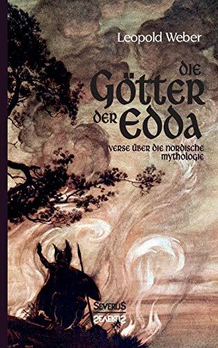 Die Götter der Edda: Verse über die Nordische Mythologie