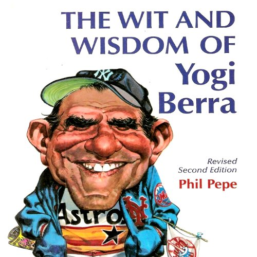 The Wit and Wisdom of Yogi Berra cover art