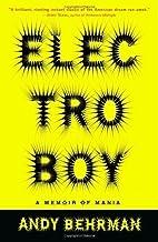 Electroboy: A Memoir of Mania Paperback – February 11, 2003