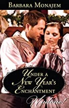 Under A New Year's Enchantment (Wicked Christmas Wishes Book 2)