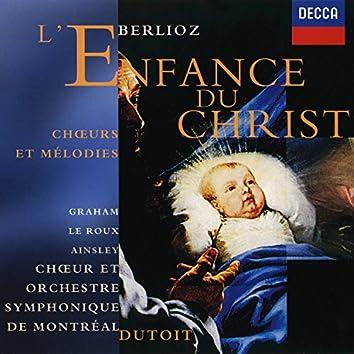 Berlioz: L'Enfance du Christ etc