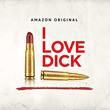 Music from I Love Dick