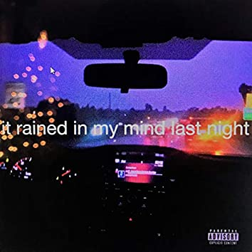 It Rained in My Mind Last Night