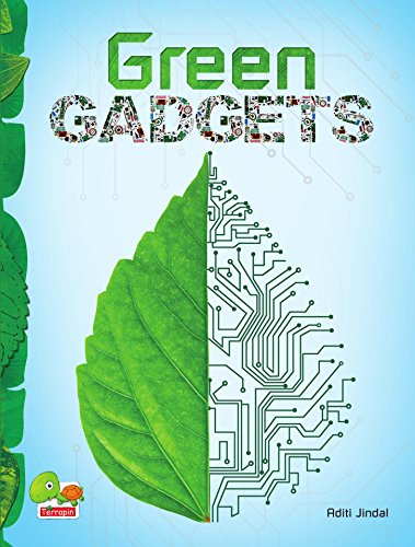 Green Gadgets (A savvy, green guide to gadgets for a sustainable, low-carbon lifestyle) (English Edition)