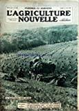 AGRICULTURE NOUVELLE (L') [No 1685] du 12/08/1933 - LA RENTREE DES BLES - LES INSECTES PARASITES DU POMMIER - UN...