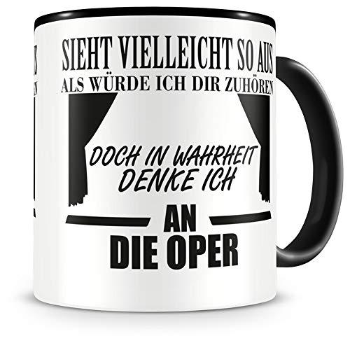 Samunshi® Ich denke an die Oper Tasse Kaffeetasse Teetasse Kaffeepott Kaffeebecher Becher