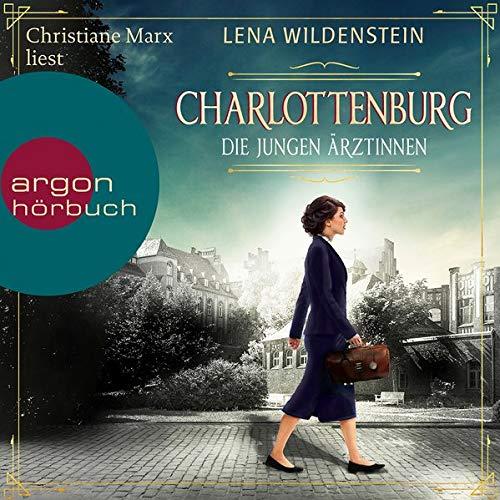 Charlottenburg - Die jungen Ärztinnen cover art