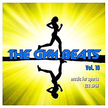 The Gym Beats, Vol. 10 (Music for Sports - 128 Bpm)