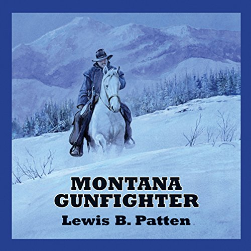 Montana Gunfighter audiobook cover art