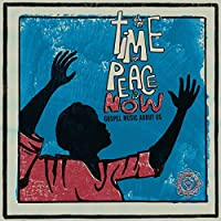 Time for Peace Is Now [12 inch Analog]