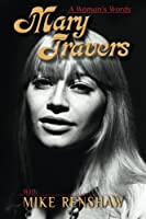Mary Travers: A Woman's Words
