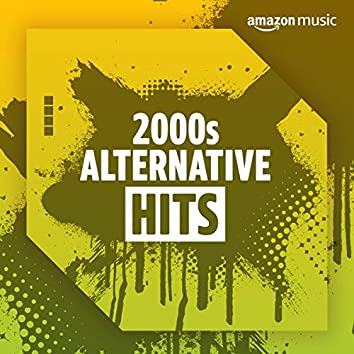 2000s Alternative Hits