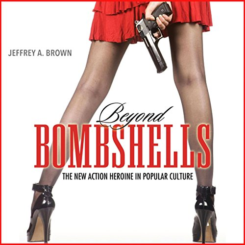 Beyond Bombshells Audiobook By Jeffrey A. Brown cover art