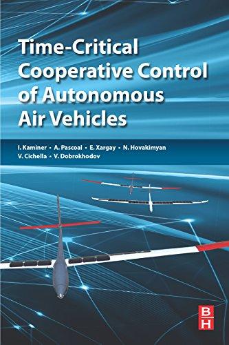 Time-Critical Cooperative Control of Autonomous Air Vehicles (English Edition)