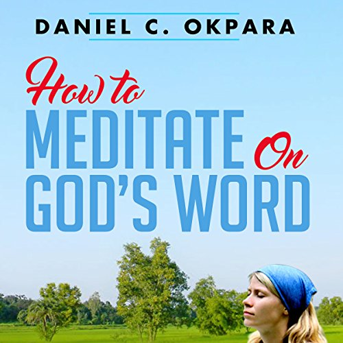 How to Meditate on God's Word audiobook cover art